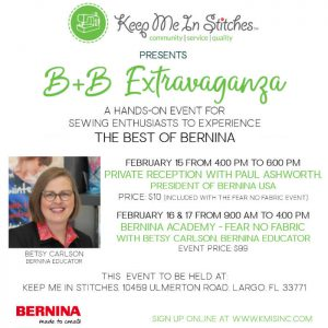 B+B Extravaganza BERNINA Academy Fear No Fabric