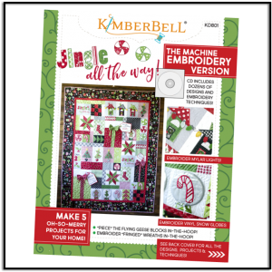Jingle All The Way Embroidery Version by Kimberbell Designs KD801