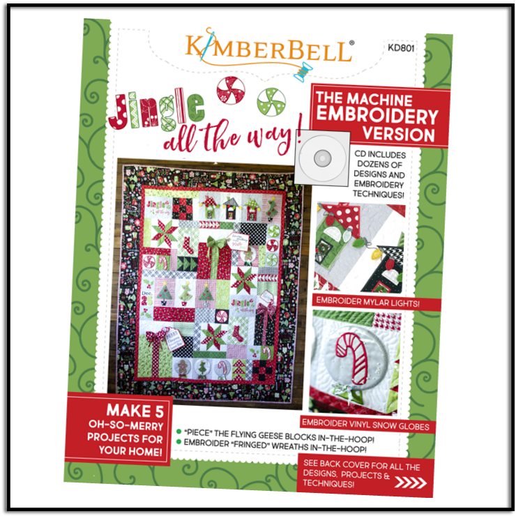 Jingle All The Way! Embroidery CD and Sewing Book by Kimberbell Designs