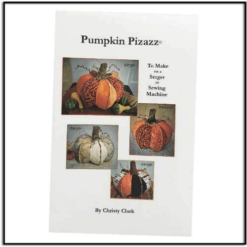 Pumpkin Pizazz Pattern for Serger and Sewing Machine at Keep Me In Stitches Tampa Largo