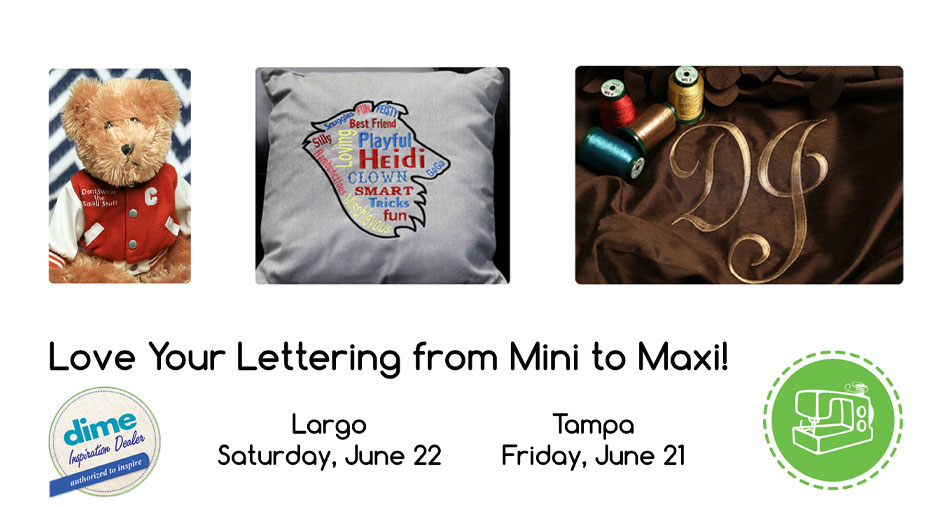 Love your lettering from mini to maxi - large Saturday June 22, Tampa Friday June 21