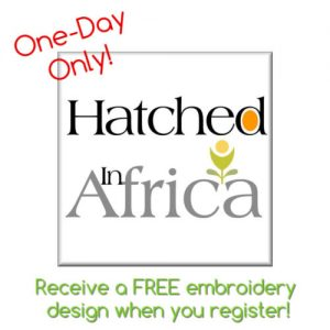 One-Day Only Hatched in Africa at Keep Me In Stitches Tampa
