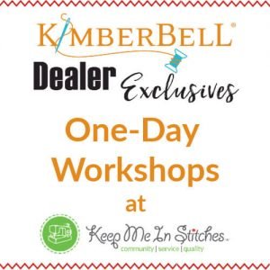 Kimberbell Dealer Exclusives One-Day Workshops