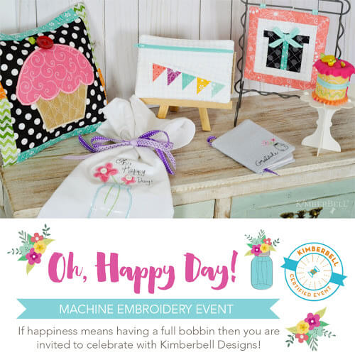 Kimberbell's Oh! Happy Day at Keep Me In Stitches