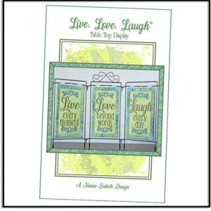Live Love Laugh Table Top Display by Janine Babich