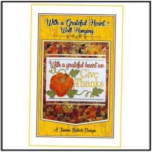 With a Grateful Heart Wall Hanging by Janine Babich