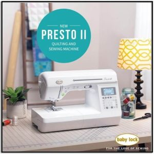 Baby Lock Presto 2 Sewing Machine