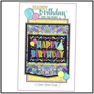 Happy Birthday Table Top Display by Janine Babich