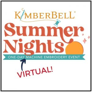 Kimberbell Summer Nights Virtual Event