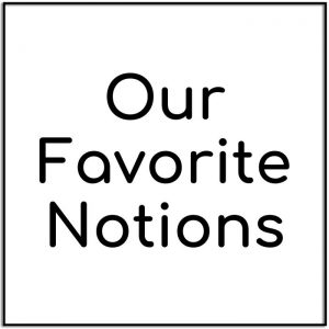 Our Favorite Notions