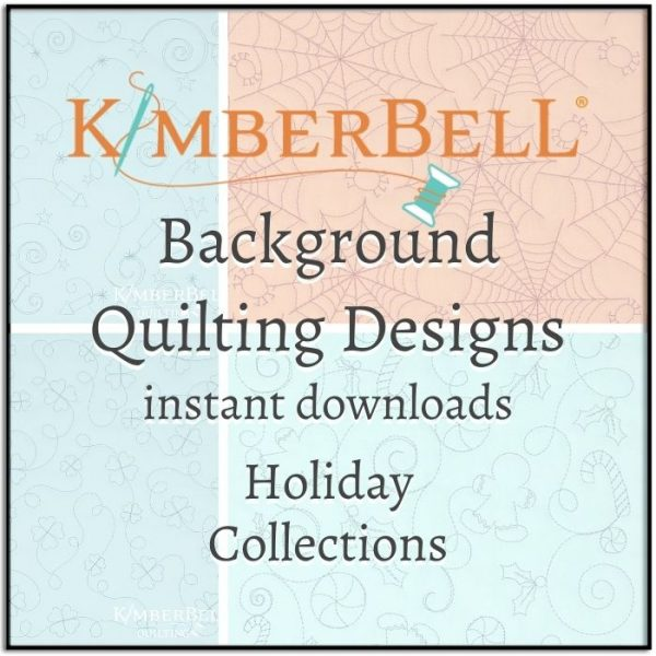 Kimberbell Background Quilting Holiday Collections