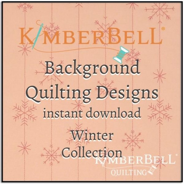 Kimberbell Background Quilting Winter 2